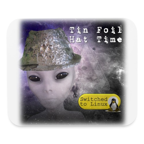 Tin Foil Hat Time (Space) - Mouse pad Horizontal