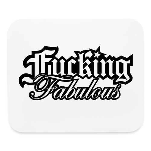 Fucking Fabulous Version 2 - Mouse pad Horizontal