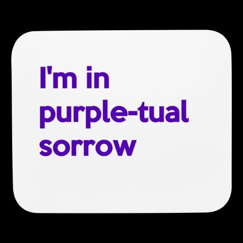 Purple-tual sorrow - Mouse pad Horizontal
