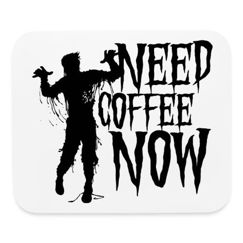 need coffee - Mouse pad Horizontal