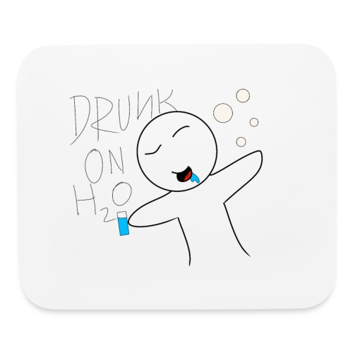 Drunk on H2O - Mouse pad Horizontal