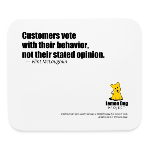 Lemon Dog Project Mousepad Quote Customers Vote - Mouse pad Horizontal