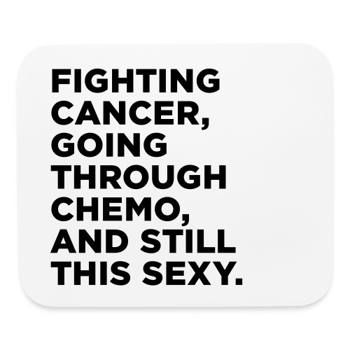 Cancer Fighter Quote - Mouse pad Horizontal