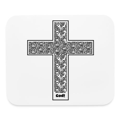 Jesus cross. I'm no longer a slave to fear. - Mouse pad Horizontal
