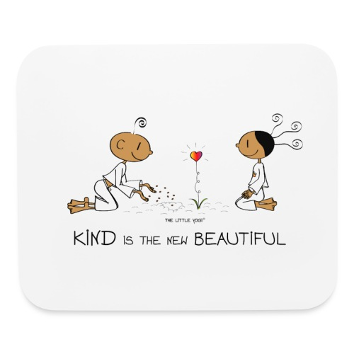 Kind is the new beautiful - Mouse pad Horizontal