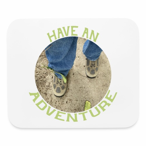 Have an Adventure - Mouse pad Horizontal
