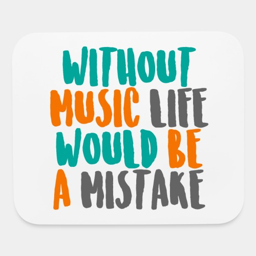 music is life - Mouse pad Horizontal