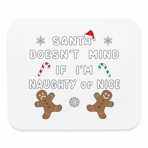 Santa Naughty or Nice Funny Kids Christmas Xmas. - Mouse pad Horizontal