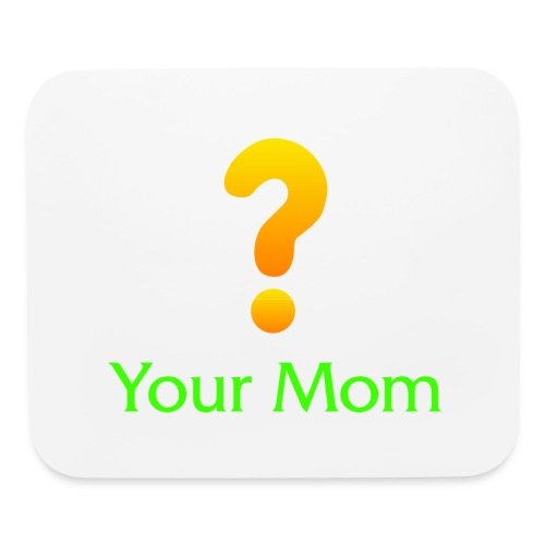 Your Mom Quest ? World of Warcraft - Mouse pad Horizontal