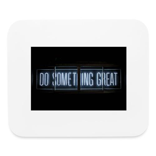 Do Something Great - Mouse pad Horizontal