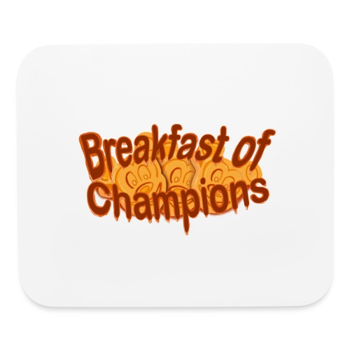 Breakfast of Champions - Mouse pad Horizontal