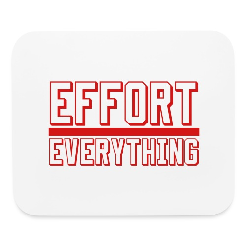 Effort Over Everything - Mouse pad Horizontal