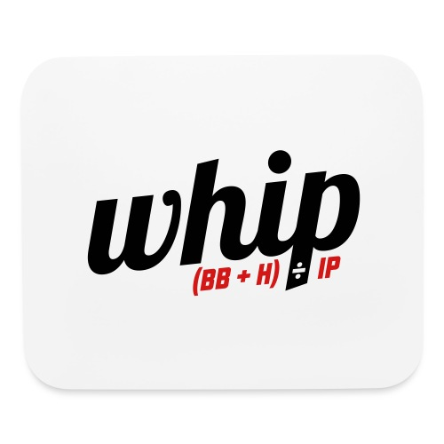 WHIP (Walks & Hits per Inning Pitched) - Mouse pad Horizontal