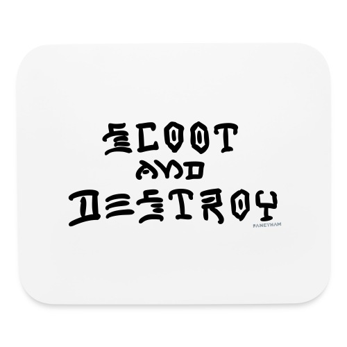 Scoot and Destroy - Mouse pad Horizontal