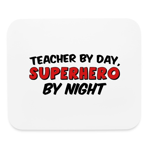 Teacher and Superhero - Mouse pad Horizontal
