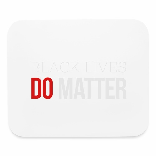 BLACK LIVES MATTER W&R - Mouse pad Horizontal