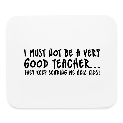 Bad Teacher - Mouse pad Horizontal