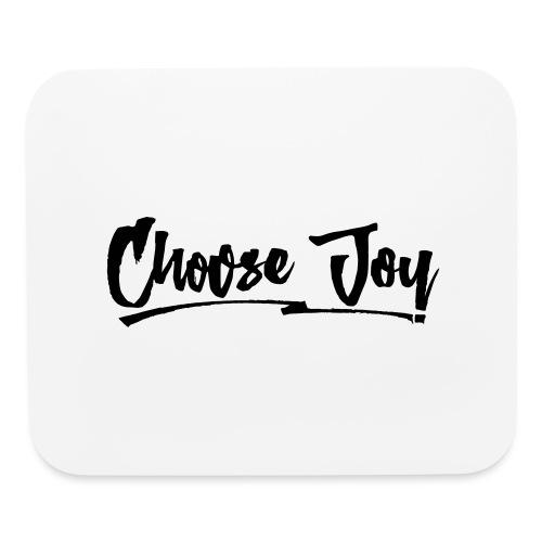 Choose Joy 2 - Mouse pad Horizontal