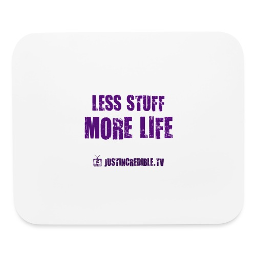Less Stuff More Life - Mouse pad Horizontal