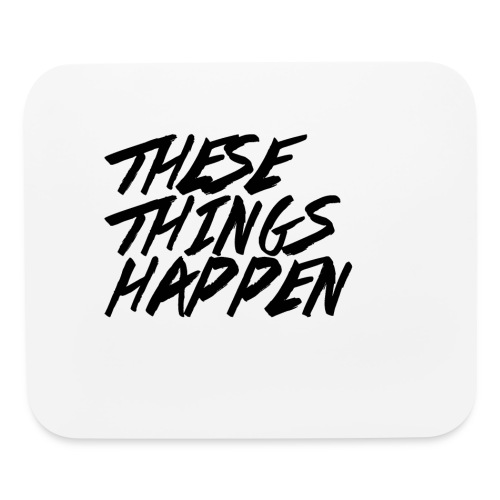 These Things Happen Vol. 2 - Mouse pad Horizontal
