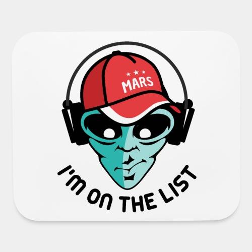 alien visiting guest list - Mouse pad Horizontal