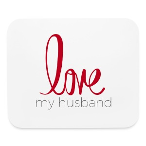 love my husband - Mouse pad Horizontal