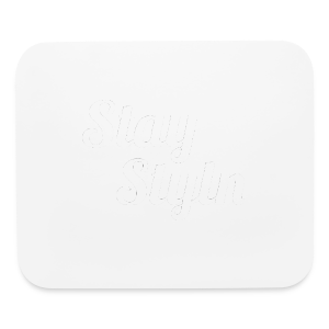 Stay Styln - Mouse pad Horizontal