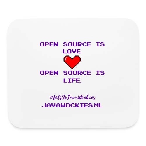 Open Source is Love. Open Source is Life. - Mouse pad Horizontal