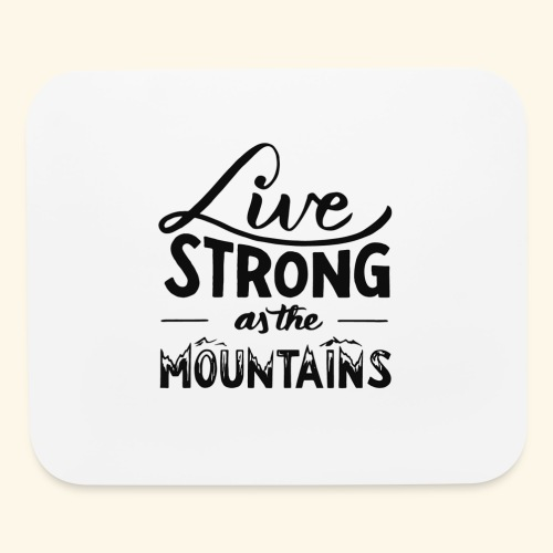 LIVE STRONG - Mouse pad Horizontal