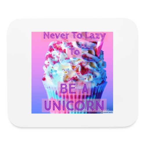 Never To Lazy To Be A Unicorn - Mouse pad Horizontal
