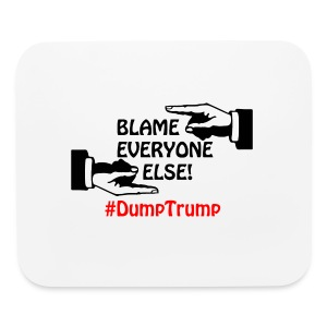 Blame Everyone Else - Mouse pad Horizontal