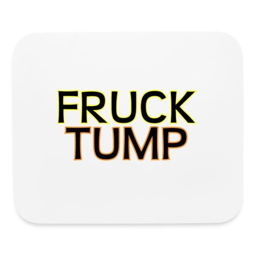 fruck tump - Mouse pad Horizontal
