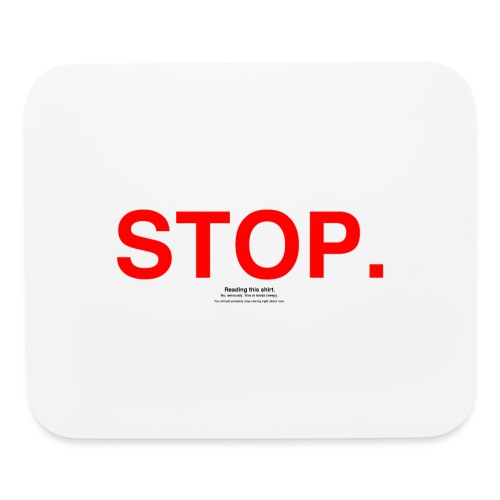 stop - Mouse pad Horizontal