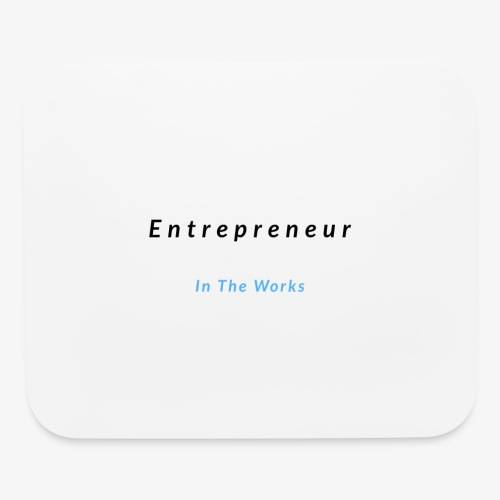 Entrepreneur In The Works - Mouse pad Horizontal