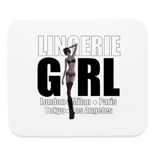 The Fashionable Woman - Lingerie Girl - Mouse pad Horizontal