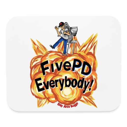 It's FivePD Everybody! - Mouse pad Horizontal