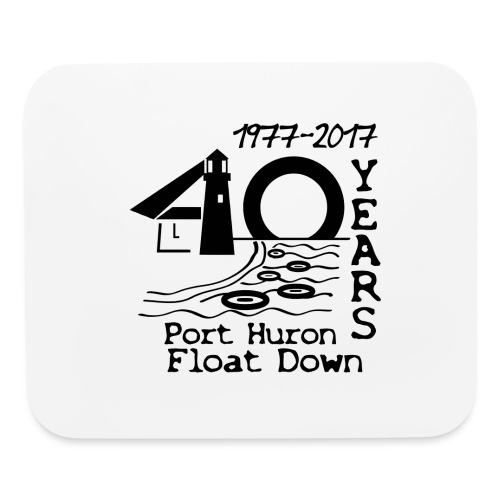 Port Huron Float Down 2017 - 40th Anniversary Shir - Mouse pad Horizontal