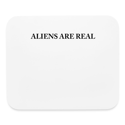 Aliens are Real - Mouse pad Horizontal
