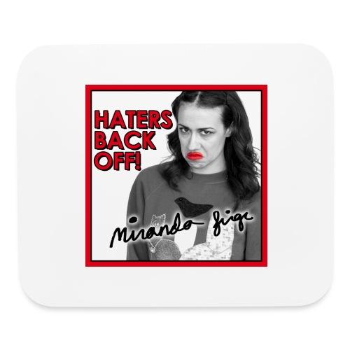 Miranda Sings Haters Back Off! - Mouse pad Horizontal