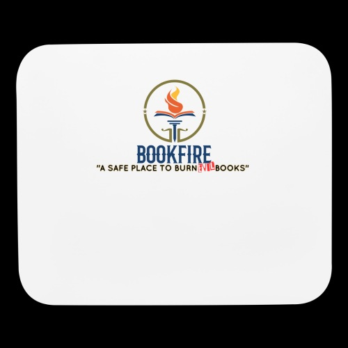 Drop by BOOKFIRE... a safe place to dispose evil! - Mouse pad Horizontal