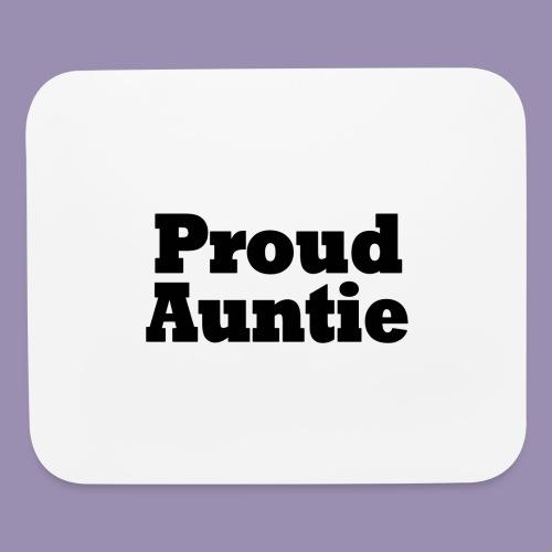 Proud Auntie - Mouse pad Horizontal