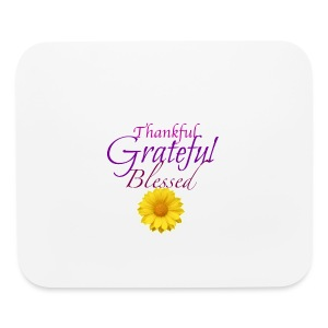 Thankful grateful blessed - Mouse pad Horizontal