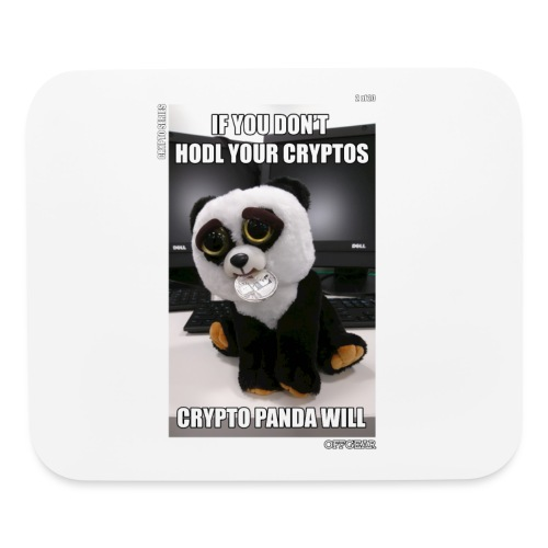If Don't HODL Your Cryptos... - Mouse pad Horizontal