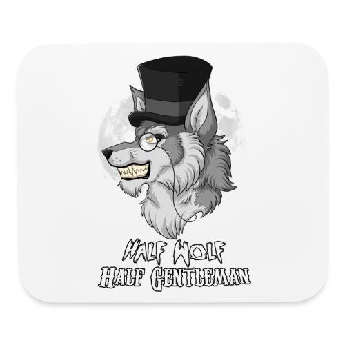Half-Wolf Half-Gentleman - Mouse pad Horizontal