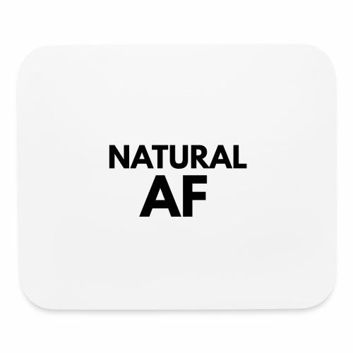 NATURAL AF Women's Tee - Mouse pad Horizontal