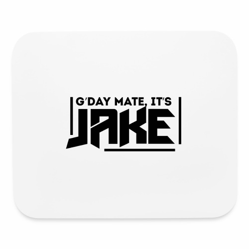 G'Day Mate It's Jake Black Logo - Mouse pad Horizontal