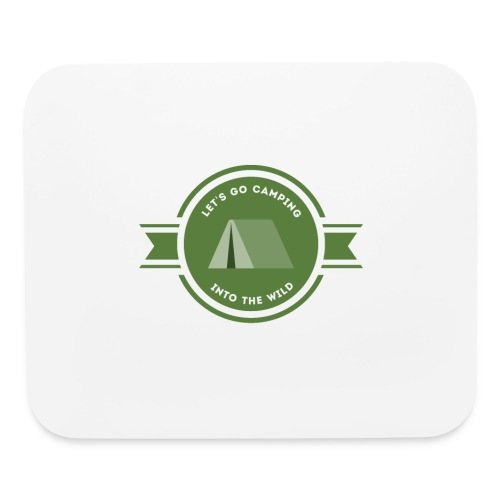 Let's go Camping Into the Wild T-shirt - Mouse pad Horizontal