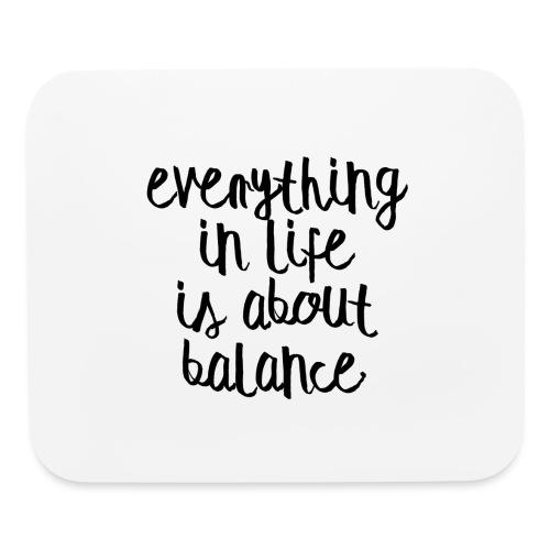 Balance - Mouse pad Horizontal