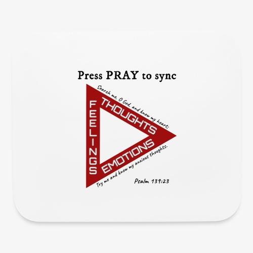 Press PRAY to Sync - Mouse pad Horizontal