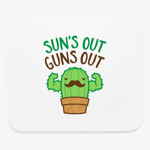 Sun's Out Guns Out Macho Cactus - Mouse pad Horizontal